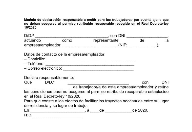 Modelo de declaración responsable a emitir para los trabajadores por cuenta ajena que no deban acogerse al permiso retribuido recuperable recogido en el Real Decreto-ley 10/2020